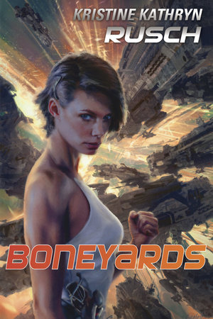 Boneyards by Kristine Kathryn Rusch
