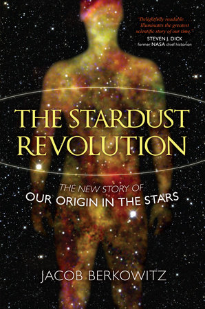 The Stardust Revolution by Jacob Berkowitz
