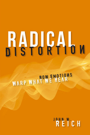 Radical Distortion by John W. Reich