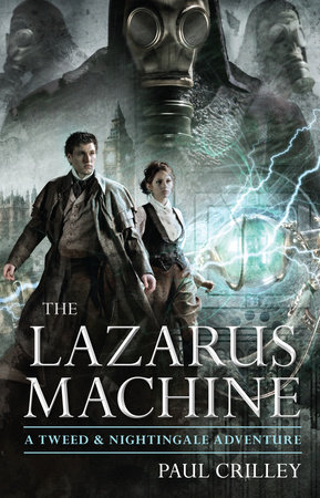 The Lazarus Machine by Paul Crilley