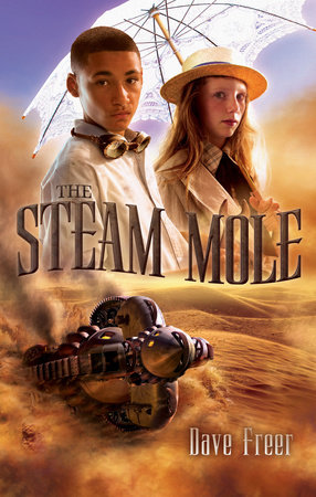 The Steam Mole by Dave Freer