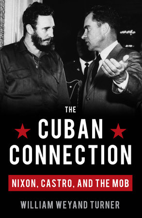 The Cuban Connection by William Weyand Turner