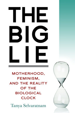 The Big Lie by Tanya Selvaratnam