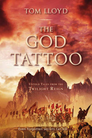 The God Tattoo by Tom Lloyd