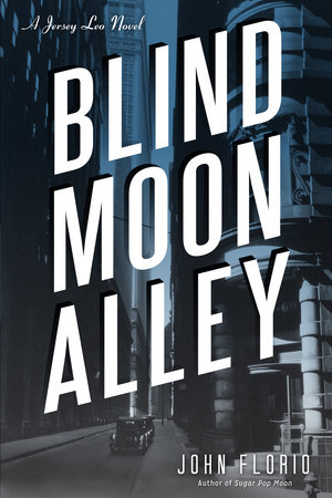 Blind Moon Alley by John Florio
