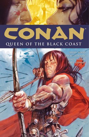 Conan Volume 13: Queen of the Black Coast by Brian Wood