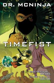 The Adventures of Dr. McNinja Volume 2: Timefist