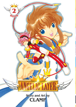 Angelic Layer Volume 2