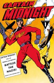 Captain Midnight Archives Volume 1: Captain Midnight Battles the Nazis