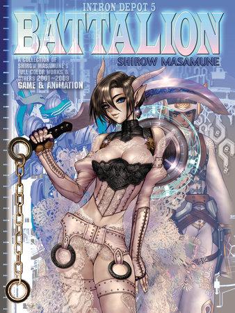 Intron Depot 5: Battalion by Masamune Shirow