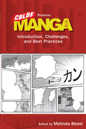 CBLDF Presents Manga: Introduction, Challenges, and Best Practices by Katherine Dacey