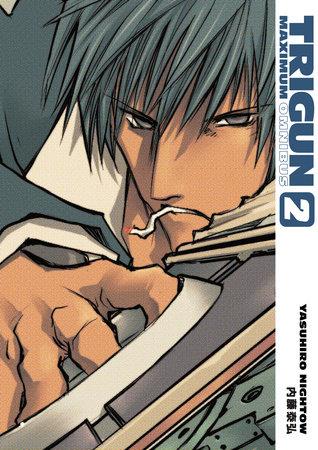 Trigun Maximum Omnibus Volume 2 by Yasuhiro Nightow