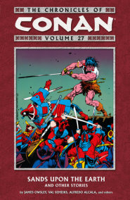 The Chronicles of Conan Volume 27: Sands Upon the Earth