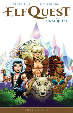 Elfquest: The Final Quest Volume 1