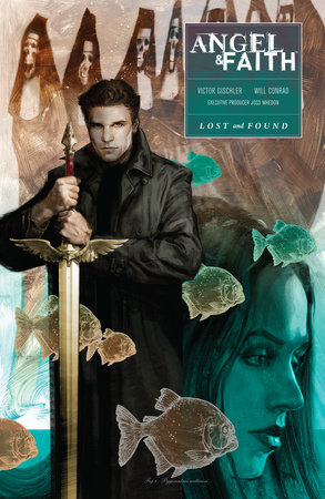 Angel and Faith: Season Ten Volume 2 & Lost and Found