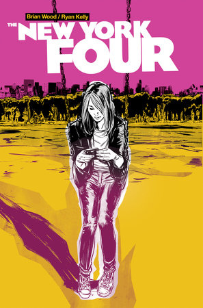 New York Four by Brian Wood