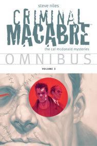 Criminal Macabre Omnibus  Volume 3