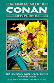 The Chronicles of Conan Volume 33: The Mountain Where Crom Dwells and Other Stories
