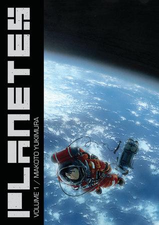 Planetes Omnibus Volume 1 by Makoto Yukimura