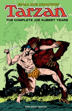 Edgar Rice Burroughs' Tarzan: The Complete Joe Kubert Years Omnibus