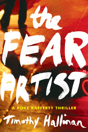 The Fear Artist by Timothy Hallinan