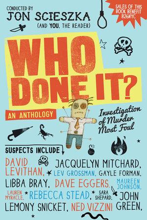 Who Done It? by Jon Scieszka