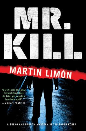 Mr. Kill by Martin Limon