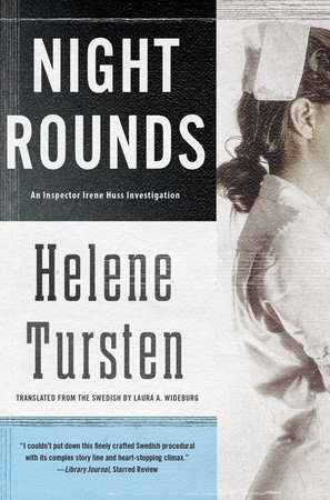 Night Rounds by Helene Tursten