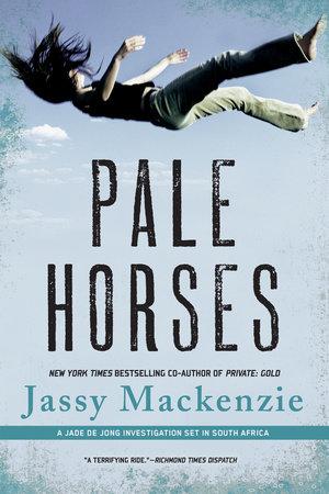 Pale Horses by Jassy Mackenzie
