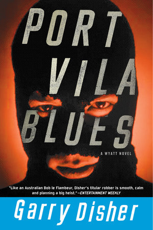 Port Vila Blues by Garry Disher