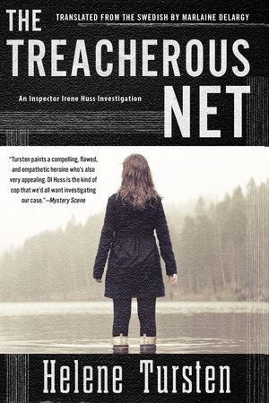 The Treacherous Net by Helene Tursten