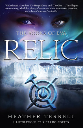 Relic (The Books of Eva I) by Heather Terrell