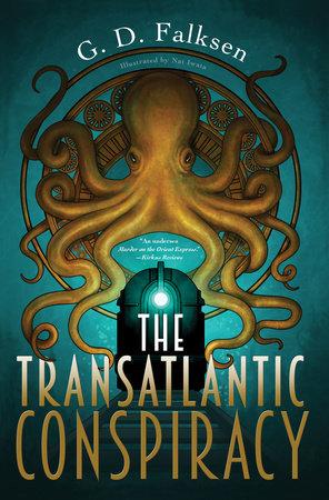 The Transatlantic Conspiracy by G. D. Falksen