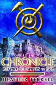 Chronicle: Before the Books of Eva (The Books of Eva 0)