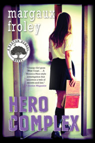 Hero Complex: A Keaton School Novel