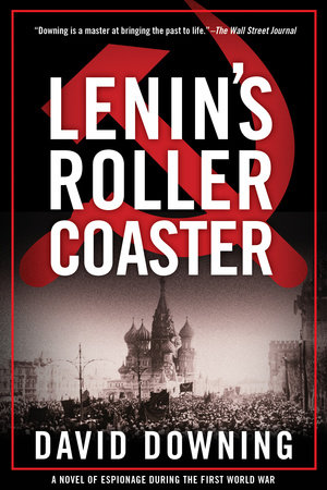 Lenin's Roller Coaster by David Downing