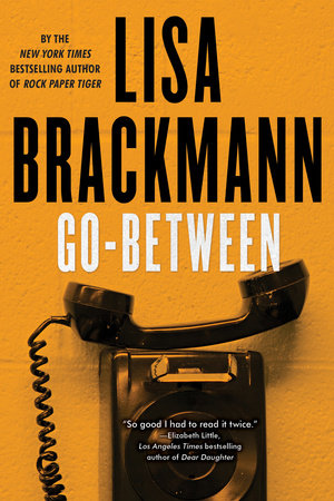 Go-Between by Lisa Brackmann