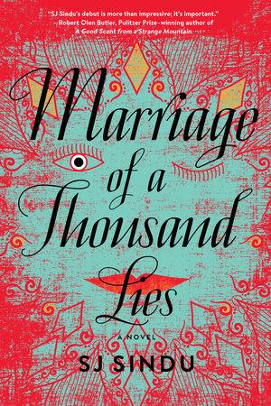 Marriage of a Thousand Lies by SJ Sindu