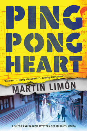 Ping-Pong Heart by Martin Limon