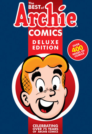 The Best of Archie Comics Book 1 Deluxe Edition
