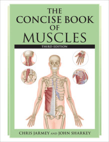 The Concise Book of Muscles, Third Edition