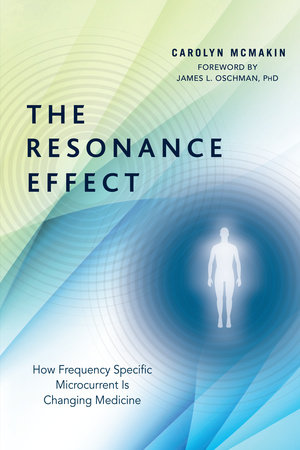 The Resonance Effect by Carolyn McMakin