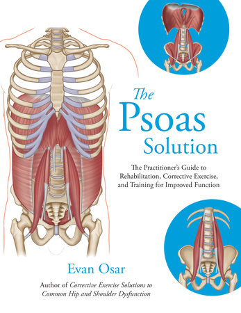 The Psoas Solution by Evan Osar