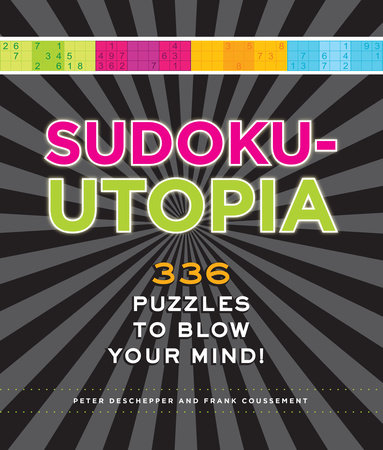 Sudoku-Utopia by Peter De Schepper and Frank Coussement