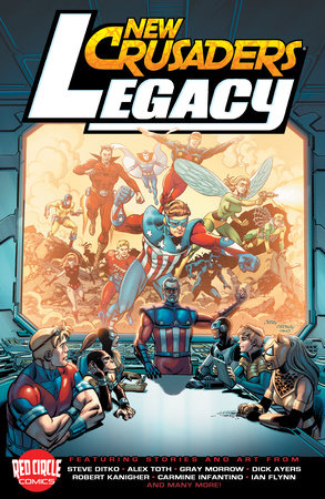 New Crusaders: Legacy by Ian Flynn and Robert Kanigher