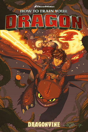 How to Train Your Dragon: Dragonvine by Dreamworks, Dean DeBlois and Richard Hamilton