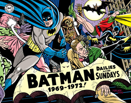 Batman: The Silver Age Newspaper Comics Volume 3 (1969-1972)