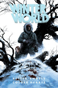 Winterworld: Better Angels, Colder Hearts