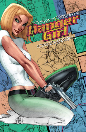 J. Scott Campbell Danger Girl Sketchbook: Expanded Edition