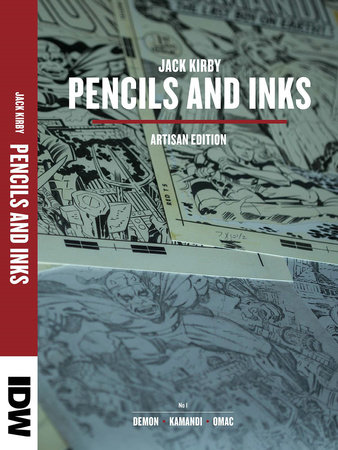 Jack Kirby Pencils and Inks Artisan Edition by Jack Kirby